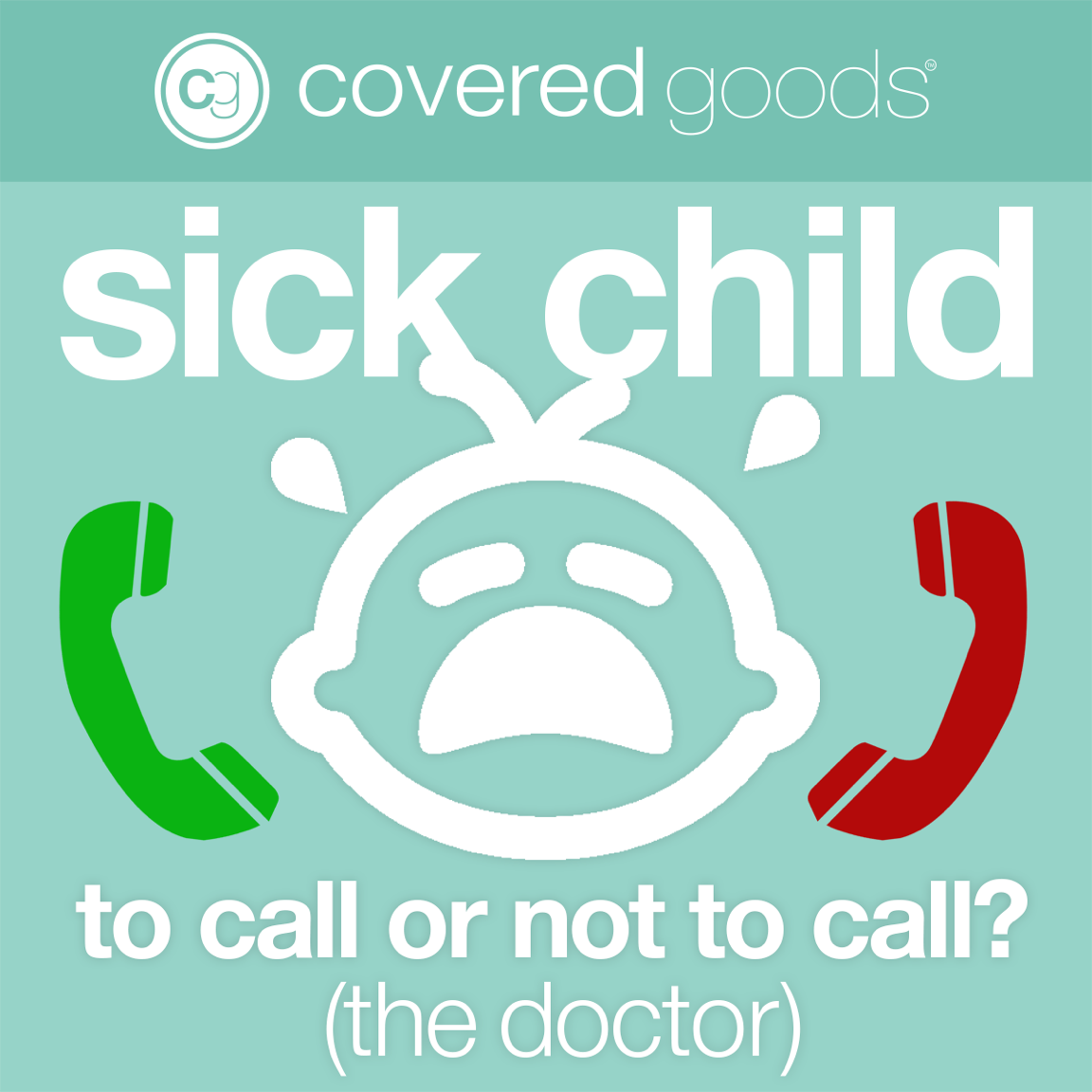 Sick Child? How to Know When to Call the Doctor