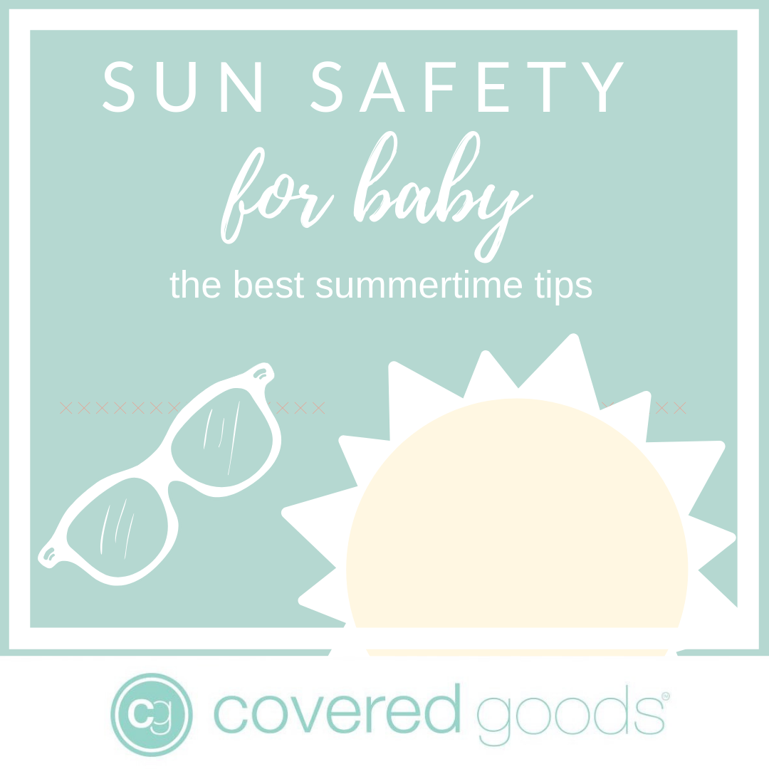 Sun Safety for Baby: The Best Summertime Tips