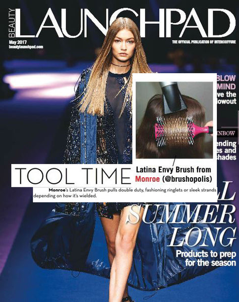 EDITOR'S PICK: Beauty LaunchPad Magazine Features Monroe USA Latina Envy hourglass brush!