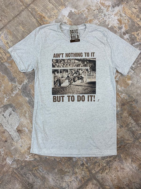 1283 Nothing To It Tee