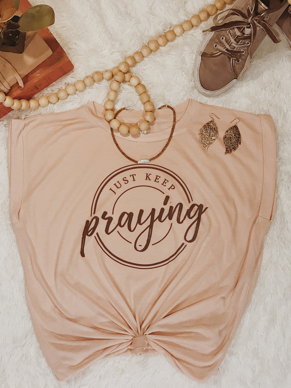 1107 Just Keep Praying Tee