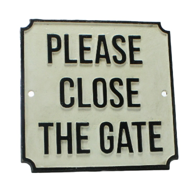 Iron Sign - Please Close Gate