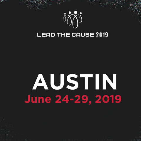 Lead THE Cause 2019 AUSTIN