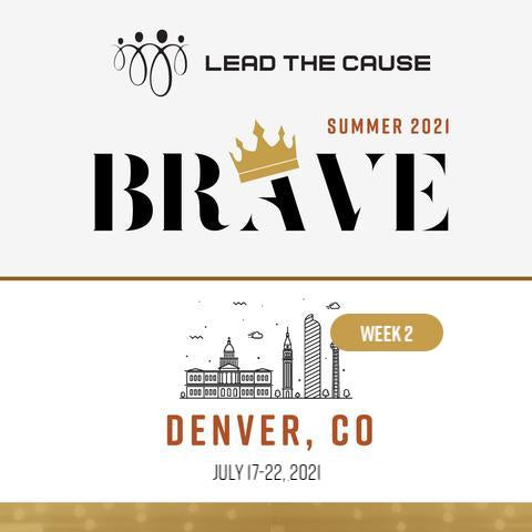 Lead THE Cause 2021 DENVER Week 2