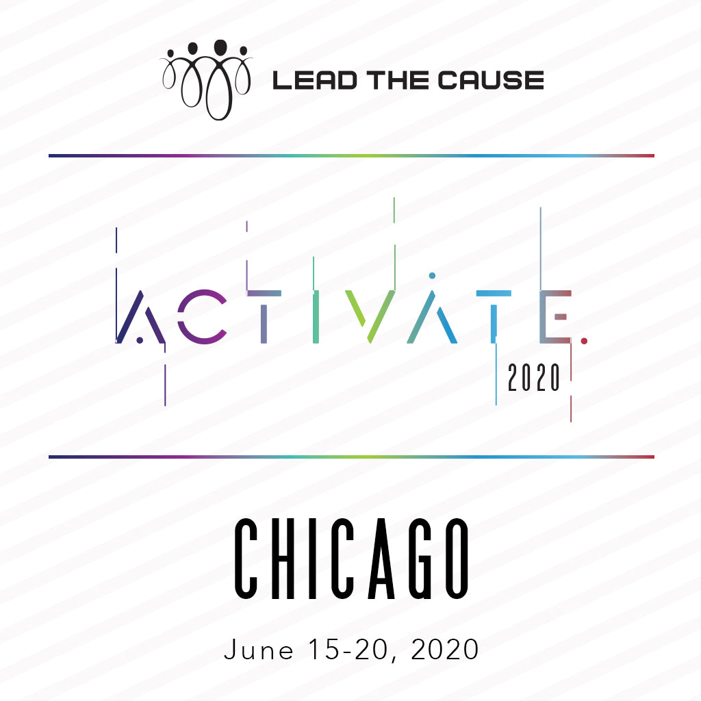 Lead THE Cause 2020 CHICAGO