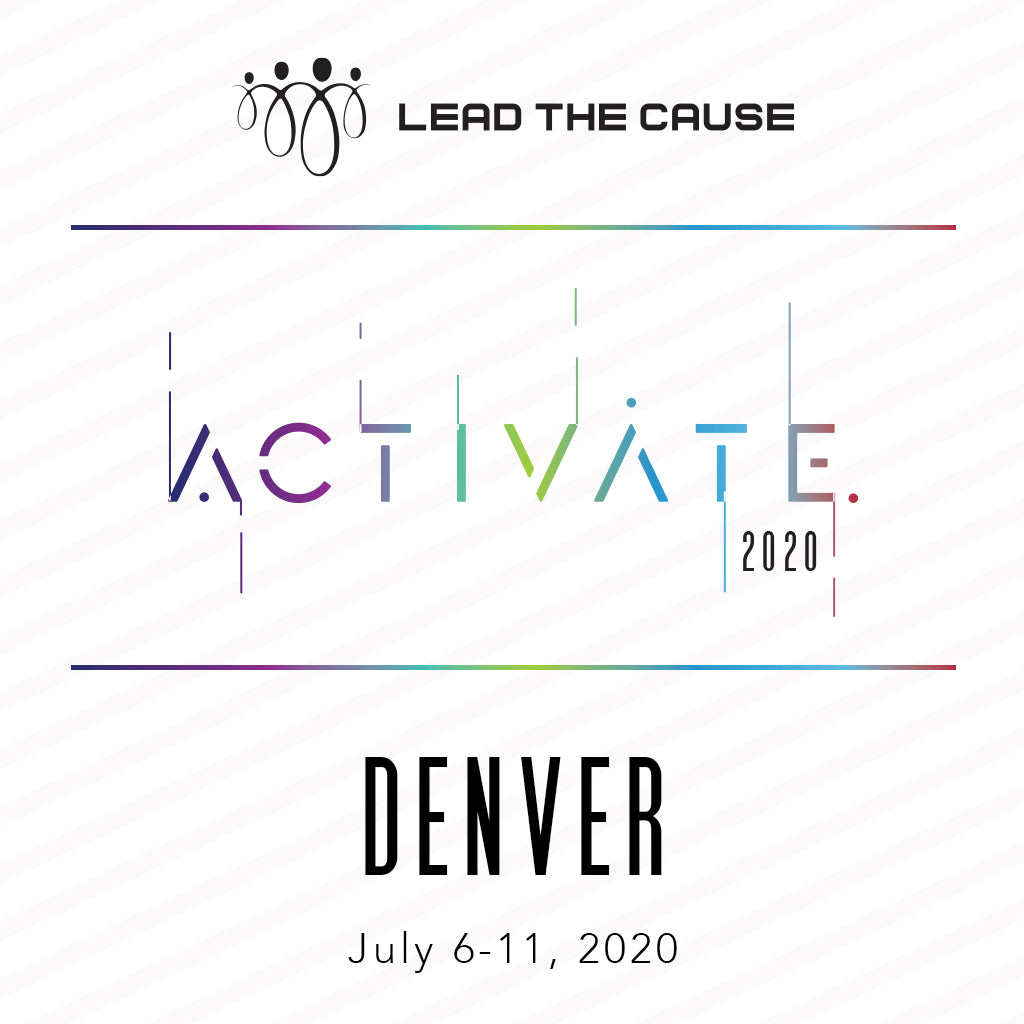 Lead THE Cause 2020 DENVER