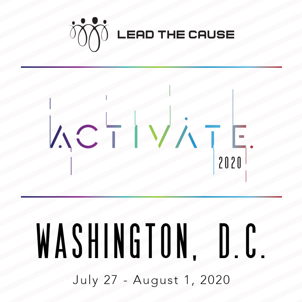 Lead THE Cause 2020 WASHINGTON DC