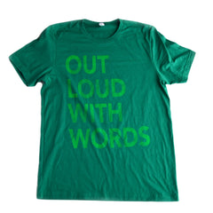 Out Loud with Words Tee