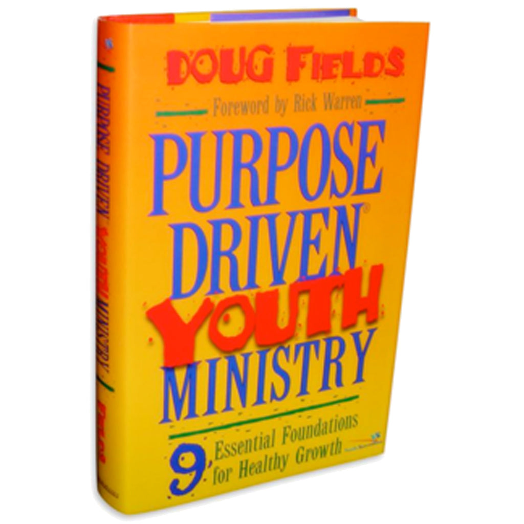 Purpose Driven Youth Ministry by Doug Fields