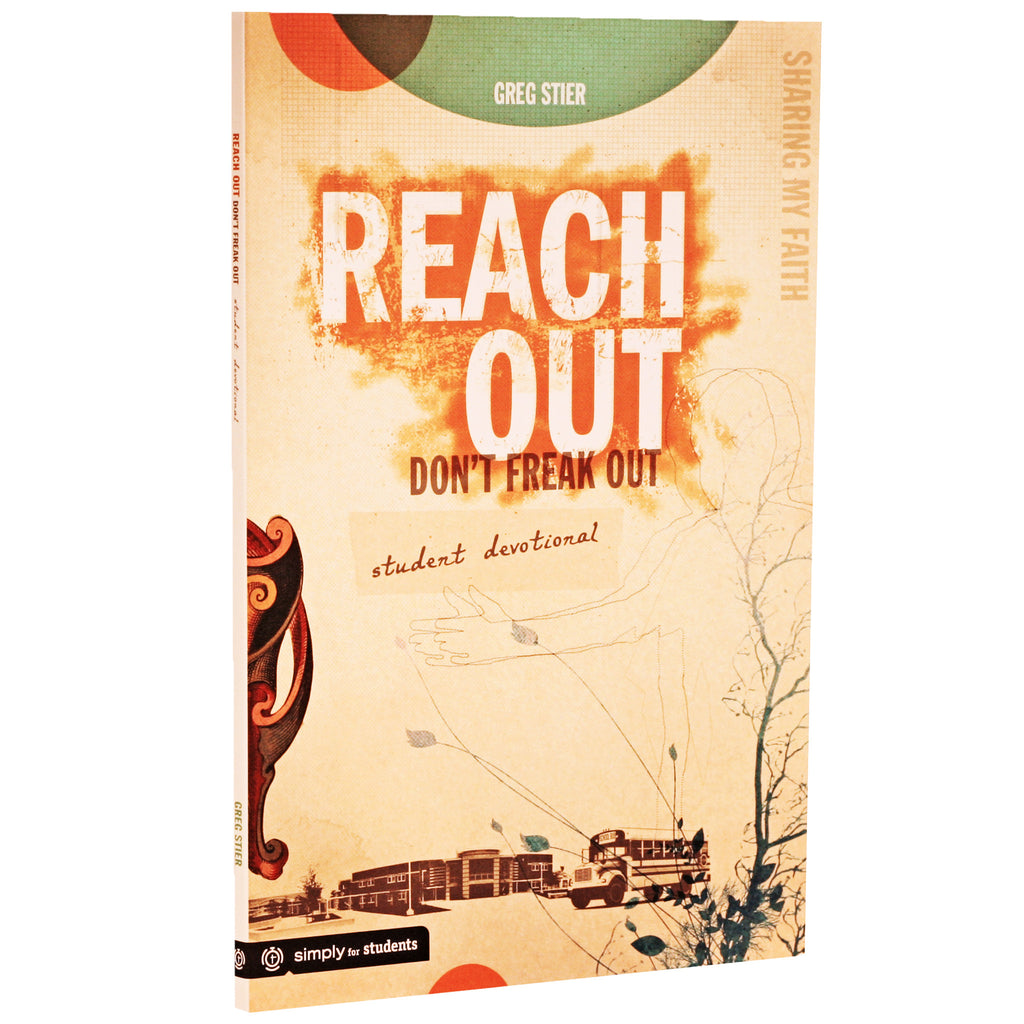 Reach Out Don't Freak Out Student Devotional