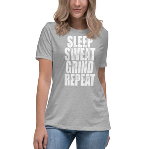 Sleep Sweat Grind Repeat Women's Relaxed T-Shirt