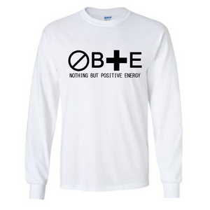 Design 1: Unisex Nothing But Positive Energy Long Sleeve T-Shirt