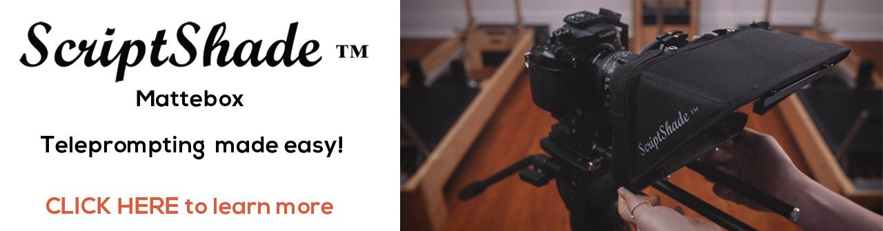 ScriptShade™ Mattebox Teleprompting made easy!