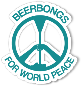 Beer Bongs For World Peace