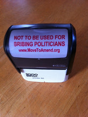 Self Inking Stamp - Not to Be Used For Bribing Politicians