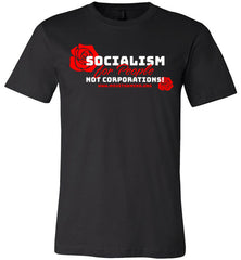 Socialism for People, Not Corporations - Red Roses