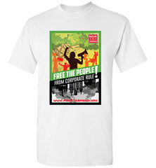 TShirt - Free the People from Corporate Rule