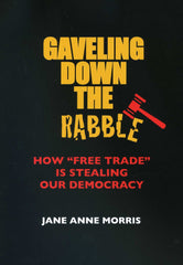 Book - Gaveling Down the Rabble