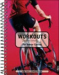 Workouts in a Binder for Indoor Cycling (Workouts in a Binder® Series)