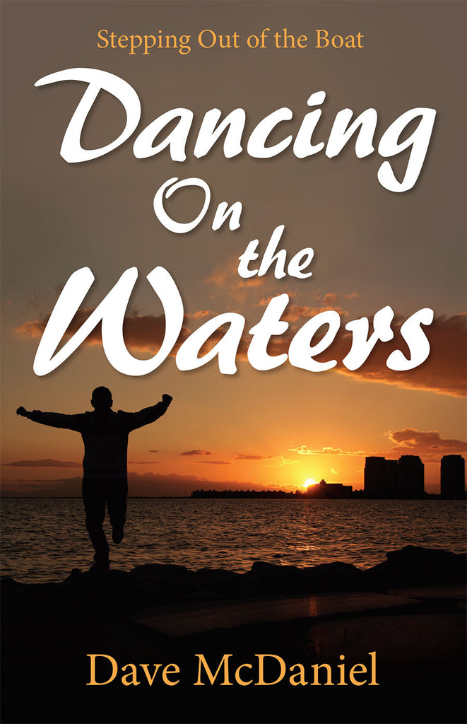 Dancing on the Waters
