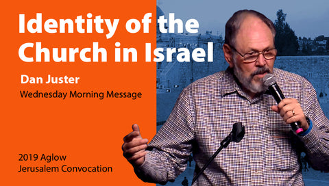 Jerusalem Convocation: Dan Juster Wednesday Morning Message