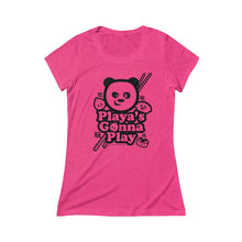 "Load image into Gallery viewer, ""Playa's Gonna Play"" Women's Triblend Short Sleeve Tee"