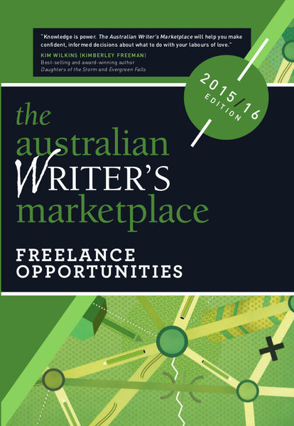 The Australian Writer's Marketplace: Freelance Opportunities 2015