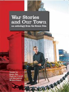War Stories and Our Town: an anthology from the Scenic Rim