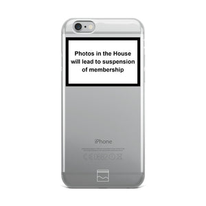 THE 'NO PHOTOS IN THE HOUSE' IPHONE CASE