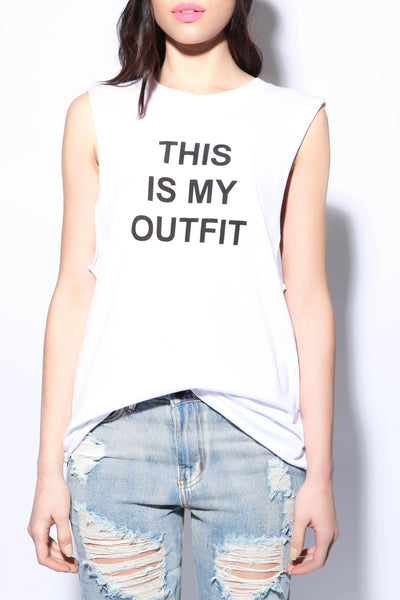 This Is My Outfit Muscle Tank - FINAL SALE