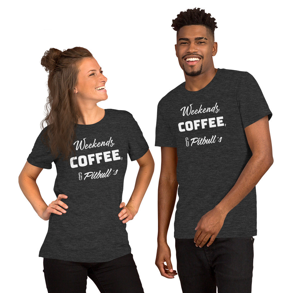 Weekends, Coffee, & Pit bulls Short-Sleeve Unisex T-Shirt
