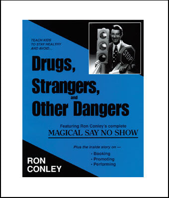 Drugs, Strangers and Other Dangers