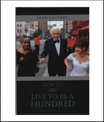 How to Live to Be a Hundred