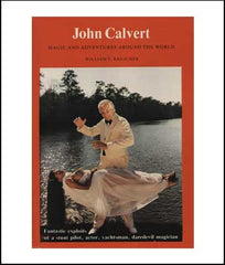 John Calvert: Magic and Adventures Around the World
