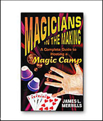 Magicians in the Making