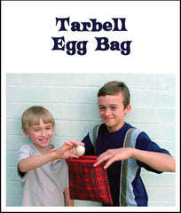 Tarbell Egg Bag ****Out of stock*******