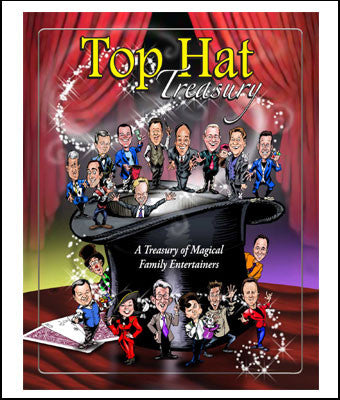 Top Hat Treasury of Magical Family Entertainers