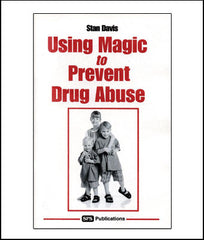 Using Magic to Prevent Drug Abuse