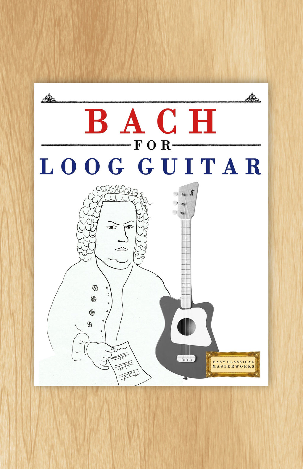 Bach for Loog Guitar