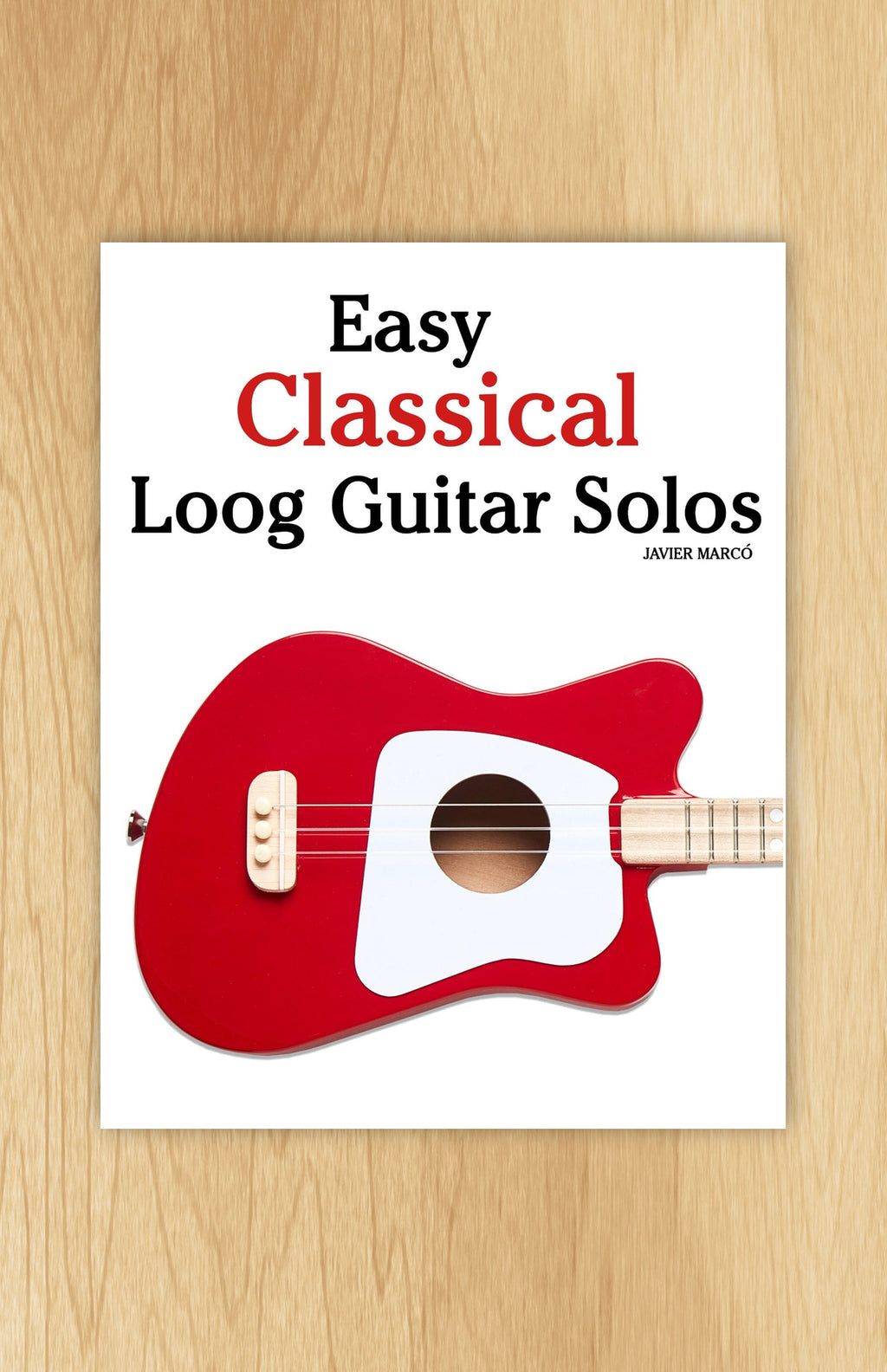 Easy Classical Loog Guitar Solos