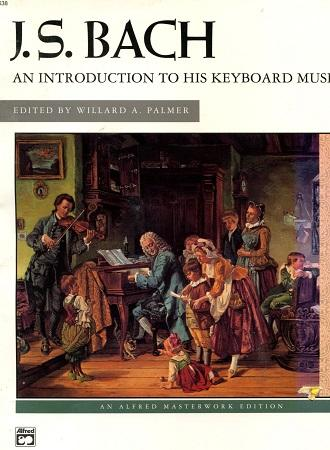 J.S.Bach: An Introduction to His Keyboard Music