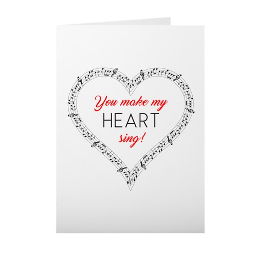 You Make My Heart Sing - Musical Notes Heart - Valentine's Day Card