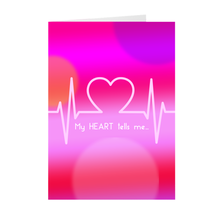 Load image into Gallery viewer, Heartline - My Heart Tells Me - Valentine's Day Card