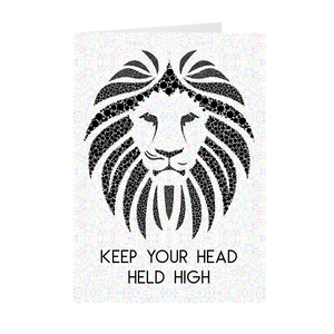 Lion - Keep Your Head Held High - Inspirational Card