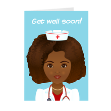 Load image into Gallery viewer, Get Well Soon - African-American Female Doctor - Greeting Card