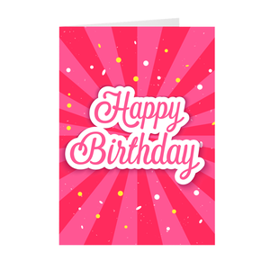 Pink Confetti - Happy Birthday Greeting Card