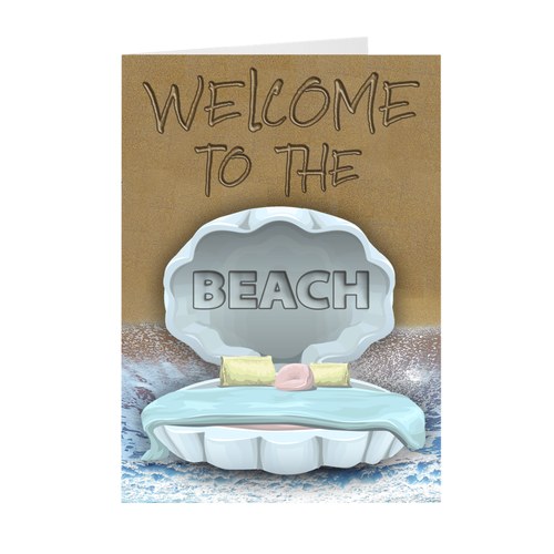 Welcome to the Beach - Clam Shell Bed - Housewarming Greeting Card