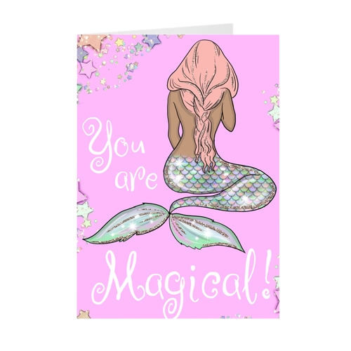 Mermaid Girl - You Are Magical - Inspirational Blank Greeting Card