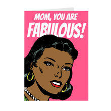 Load image into Gallery viewer, African American Woman Pop Art - Mom You Are Fabulous - Mother's Day Greeting Card