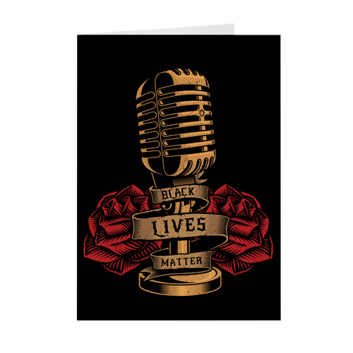 Roses Broadcast Microphone - Black Lives Matter Greeting Card